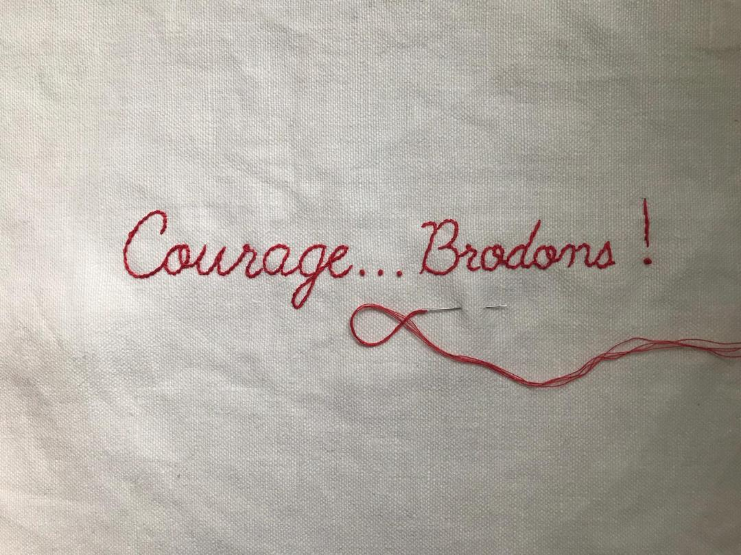 COURAGE…BRODONS !
