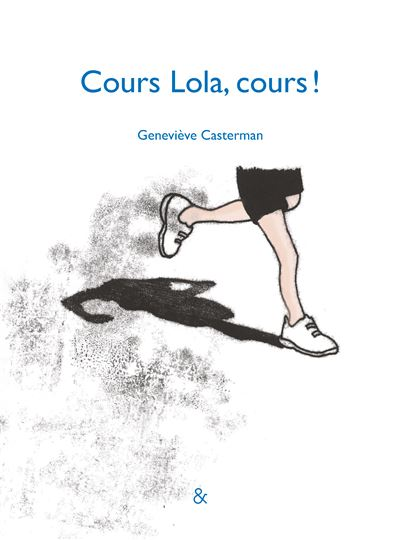 Cours Lola, cours !