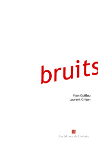 Bruits de Laurent Grison et Yvon Guillou