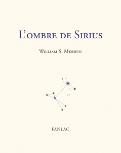 The Shadow of Sirius de William Merwin