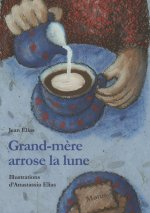 Grand-mère arrose la lune