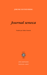 Journal Seneca de Jerôme Rothenberg