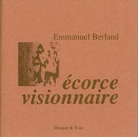 Ecorce visionnaire