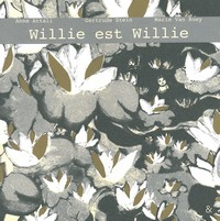 Willie est Willie de Gertrude Stein
