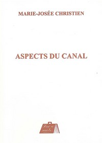 Aspects du canal