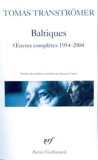 Baltiques, oeuvres complètes (1954-2004)
