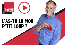 France Inter - L'as-tu lu mon p'tit loup ? - Denis Cheissoux