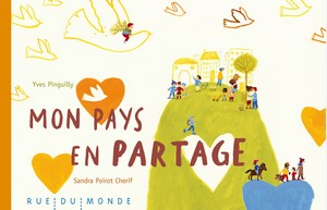 Mon pays en partage d'Yves Pinguilly